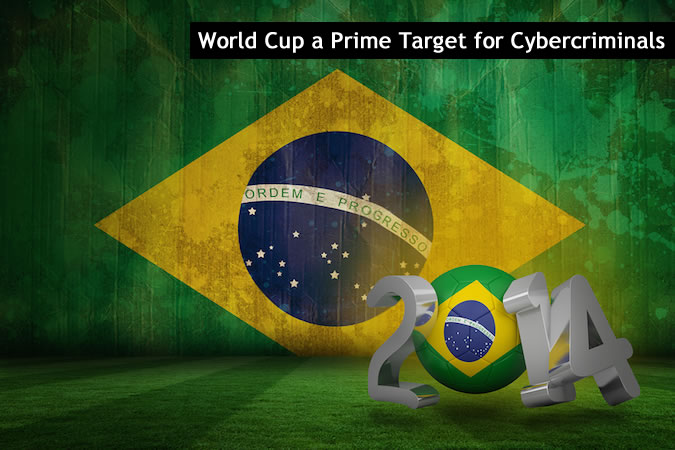 Cybercrime Around 2014 World Cup in Brazil