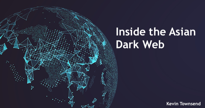 Inside the Asian Dark Web - Cybercrime